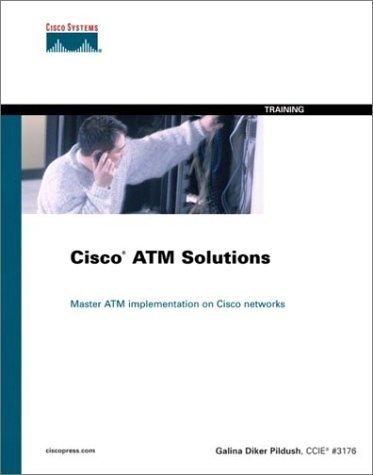 cisco-atm-solutions-master-atm-implementation-of-cisco-networks-by-pildush-galina-diker-pildush-galina-2000-hardcover