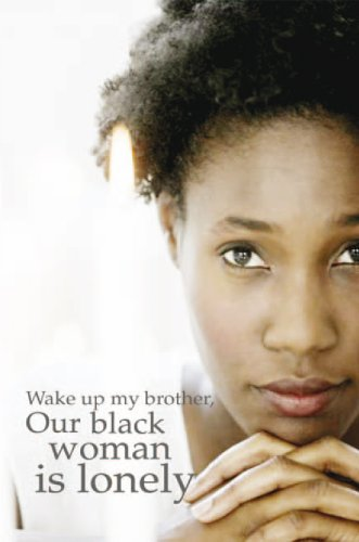 wake-up-my-brother-our-black-woman-is-lonely-english-edition
