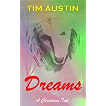 Dreams: A Christmas Tail (Christmas Tails Book 2)