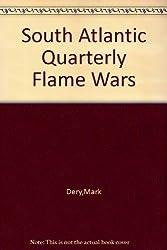 South Atlantic Quarterly Flame Wars