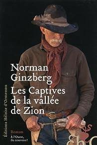 Les Captives de la vallée de Zion par Norman Ginzberg