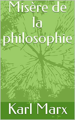Misère de la philosophie par Karl Marx
