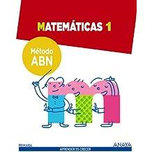 Matemáticas 1. Método ABN. - 9788467862553