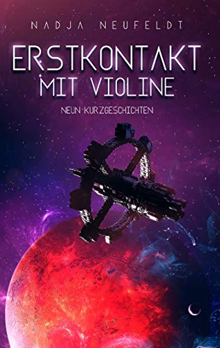 Erstkontakt mit Violine: Neun Kurzgeschichten