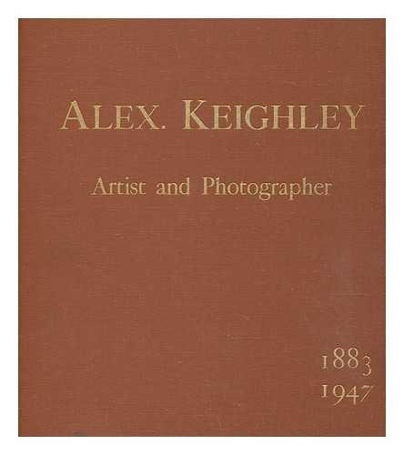 Alexander Keighley: A Memorial