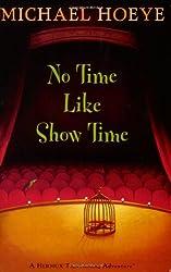 No Time Like Show Time (Hermux Tantamoq Adventures (Paperback))
