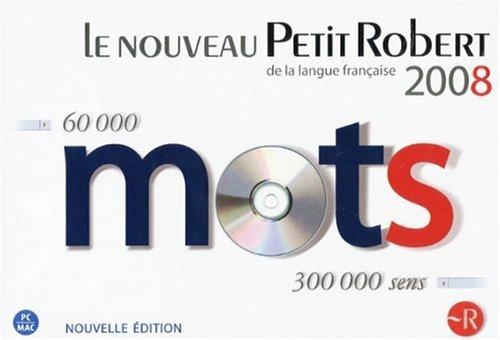 Le Nouveau Petit Robert 2008: De La Langue Francaise