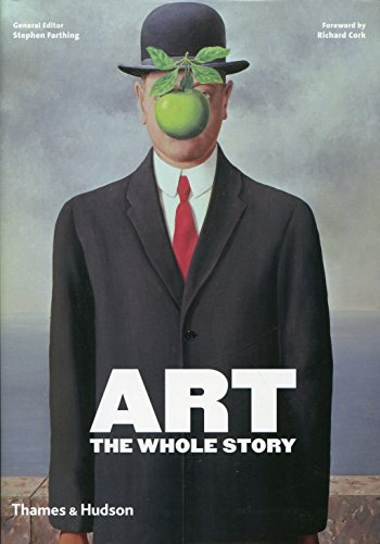 Art: The Whole Story by Stephen Farthing (2010-09-20)