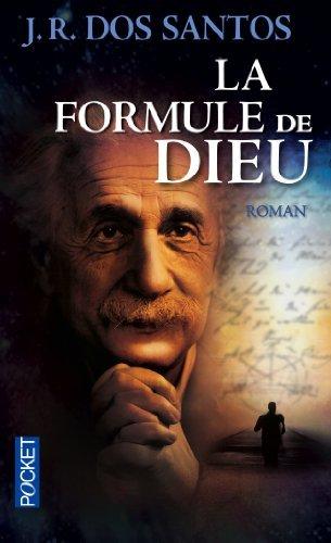 La Formule De Dieu De José Rodrigues DOS SANTOS 1 Mai 2013 Poche