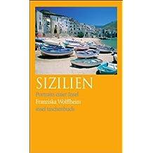 Sizilien: Portraits einer Insel (insel taschenbuch)