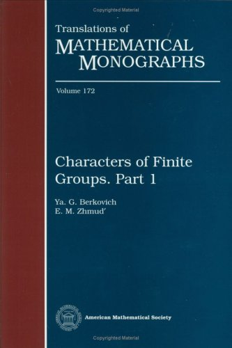 Characters of Finite Groups. Part I: Pt. 1 (Translations of Mathematical Monographs)