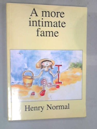 More Intimate Fame by Henry Normal (1990-08-09)