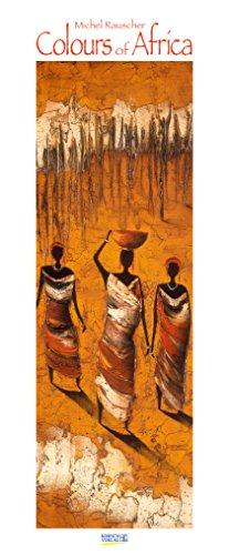 Colours of Africa 2019: Kunstkalender mit Bildern in den warmen Farben Afrikas. Wandkalender des Malers Michel Rauscher im Hochformat: 28,5 x 69 cm, Foliendeckblatt