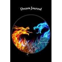 Dream Journal: Do You Dream of Dragons?