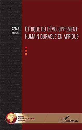 Ethique du développement humain durable en Afrique