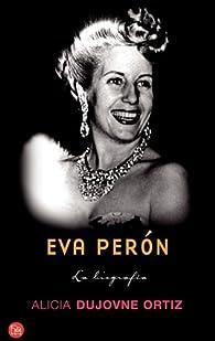 Eva Peron par Alicia Dujovne