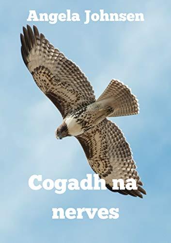 Cogadh na nerves (Irish Edition) por Angela  Johnsen