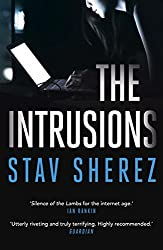 The Intrusions (Carrigan & Miller Book 3)