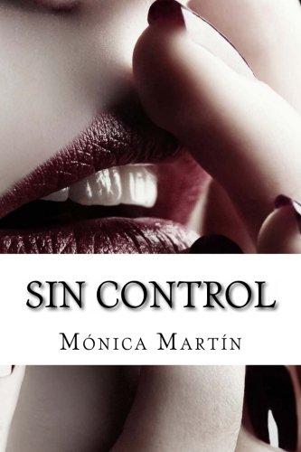 Sin Control por Mónica Martín
