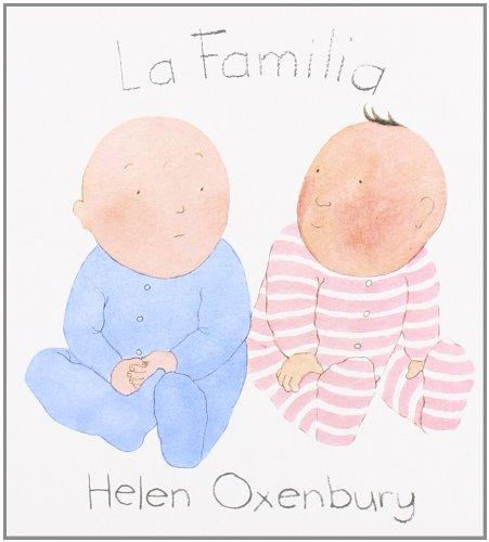 La Familia (LIBROS DEL CHIQUITIN) por Helen Oxenbury