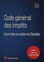 Code général des impôts 2019 - Livre des procédures fiscales. Textes à jour au 7 février 2019