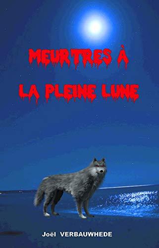 Couverture du livre Meurtres à la pleine lune