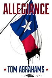 Allegiance (Jackson Quick) by Tom Abrahams (2014-02-04)