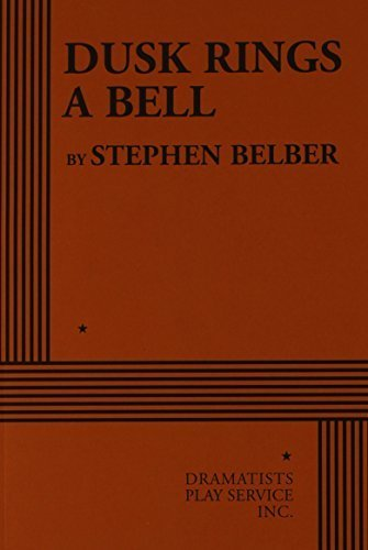 dusk-rings-a-bell-acting-edition-by-stephen-belber-2011-paperback