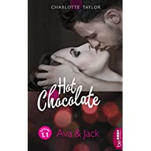 Hot Chocolate: Ava & Jack: Prickelnde Novelle - Episode 1.1 (L.A. Roommates)