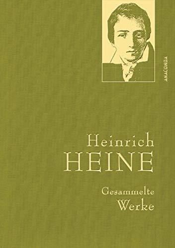Heinrich Heine - Gesammelte Werke (Iris®-LEINEN-Ausgabe) (Anaconda Gesammelte Werke)