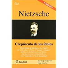 Nietzsche. Crepúsculo de los ídolos (Filosofia - Dialogo)