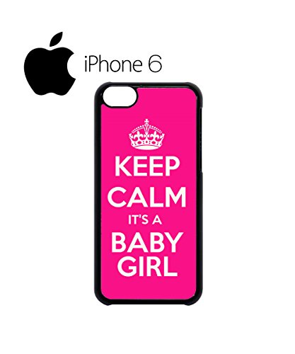 Keep Calm it is a Baby Girl Maternity Swag Mobile Phone Case Back Cover Hülle Weiß Schwarz for iPhone 6 White Schwarz