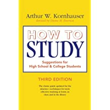 How to Study: Suggestions For High-School And College Students (Chicago Guides to Academic Life)