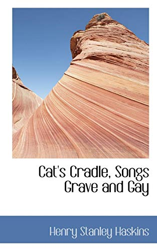 Cat's Cradle, Songs Grave and Gay