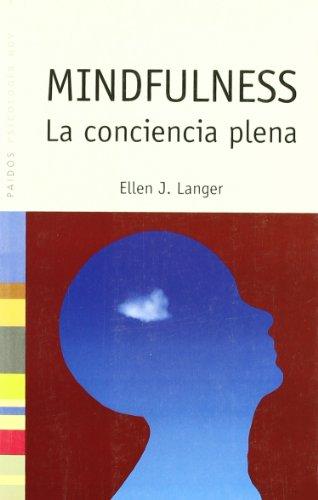 Mindfulness - la conciencia plena (Psicologia Hoy)