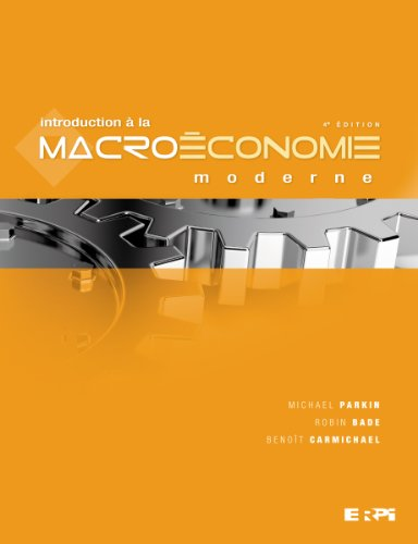 Introduction à la macroéconomie moderne 4e édition