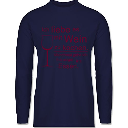 Shirtracer Küche - Ich Liebe ES mit Wein zu Kochen - Herren Langarmshirt Navy Blau