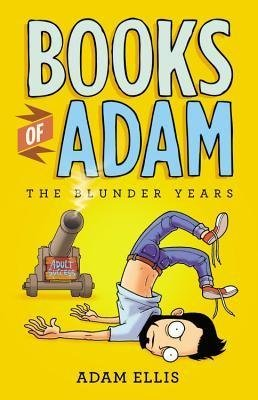 [{ Books of Adam: The Blunder Years (New) - Greenlight By Ellis, Adam ( Author ) Jul - 09- 2013 ( Paperback ) } ]