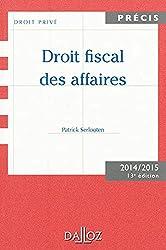 Droit fiscal des affaires. Edition 2014/2015 - 13e éd.