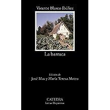 La barraca (Letras Hispánicas)