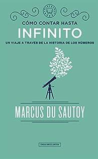 Cómo contar hasta el infinito par Marcus du Sautoy