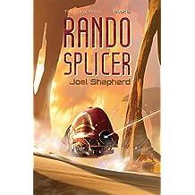 Rando Splicer: (The Spiral Wars Book 6) (English Edition)