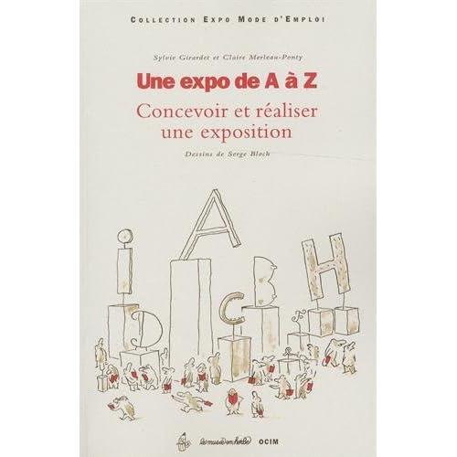 Une expo de A à Z : Concevoir et réaliser une exposition