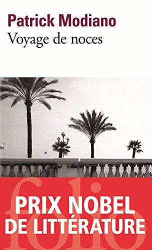 Voyage de noces par Patrick Modiano