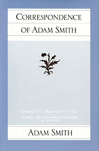 Correspondence of Adam Smith (Glasgow Edition of the Works and Correspondence of Adam Smith)