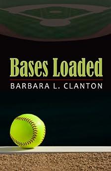 Bases Loaded by [Clanton, Barbara L.]