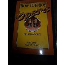 How to Enjoy Opera