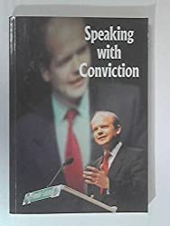 Speaking with conviction : a collection of speeches