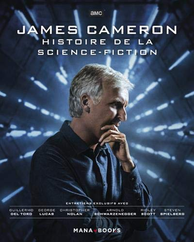 James Cameron - Histoire de la science-fiction par James Cameron