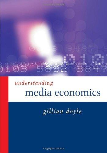 Understanding Media Economics by Gillian Doyle (2002-04-15)
